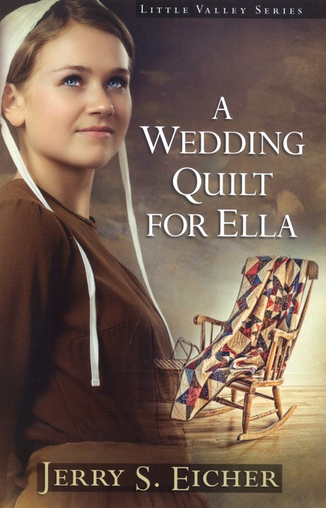 A Wedding Quilt for Ella, Little Valley Series #1