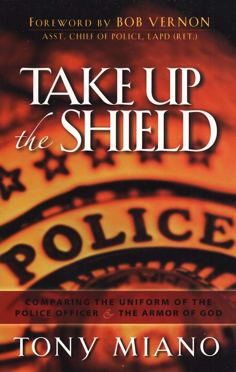 Take Up the Shield:  Comparing the Uniform of the Police Officer & Armor of God