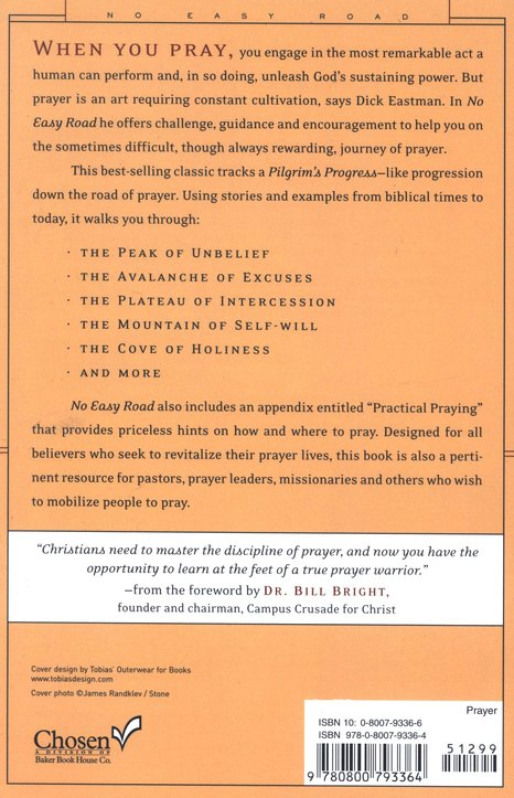 No Easy Road: Discover the Extraordinary Power of Personal Prayer, 30th Anniversary Edition