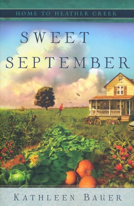Sweet September, Home to Heather Creek Series #2