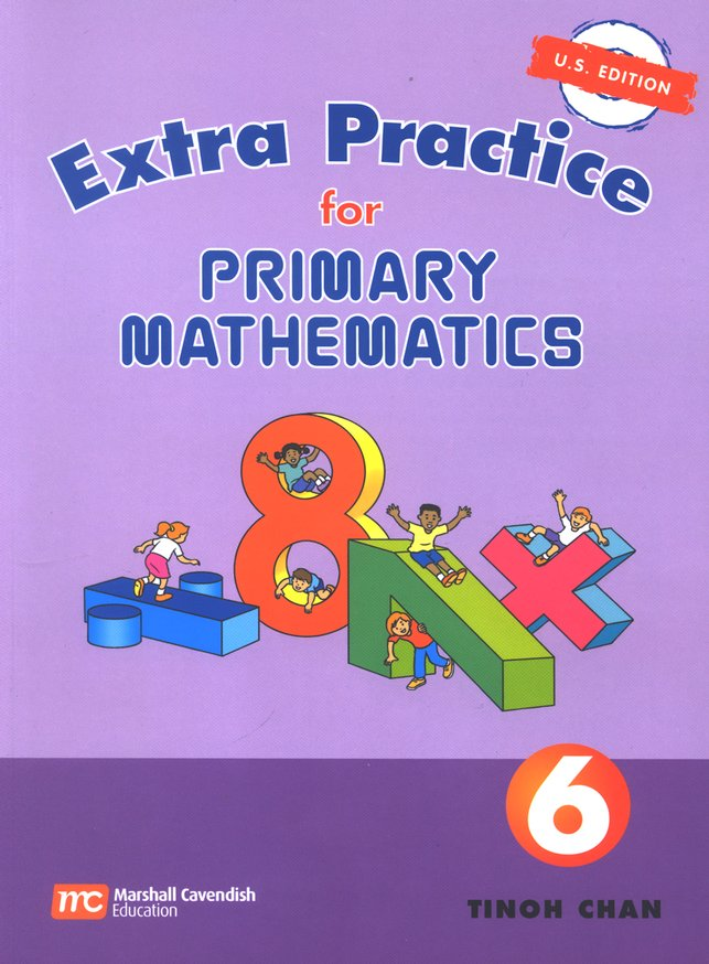 Singapore Math, Extra Practice for Primary Math U.S. Edition 6