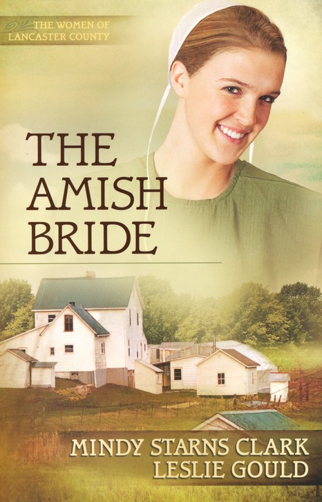 The Amish Bride, Women of Lancaster County Series #3