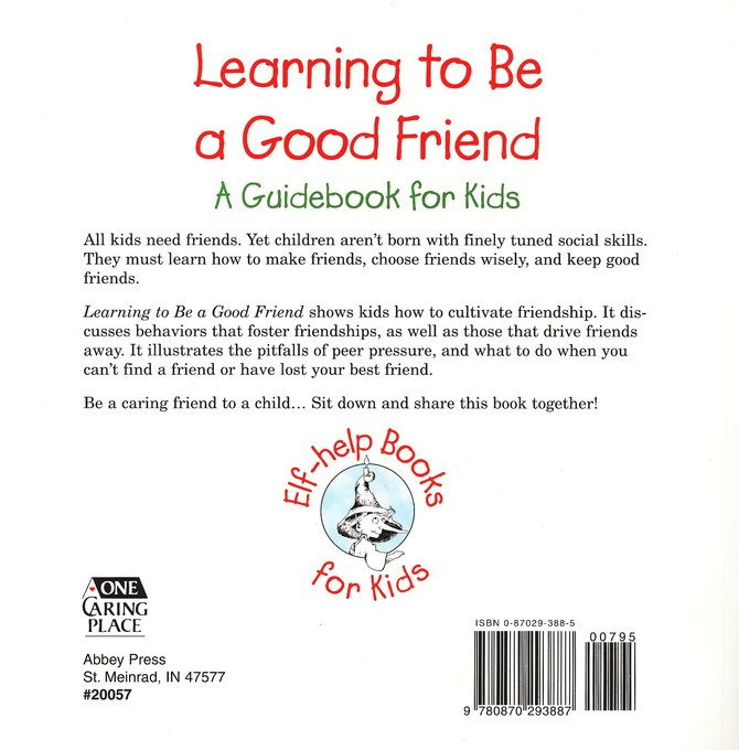 Learning to Be a Good Friend: A Guidebook for Kids Elf Help Book