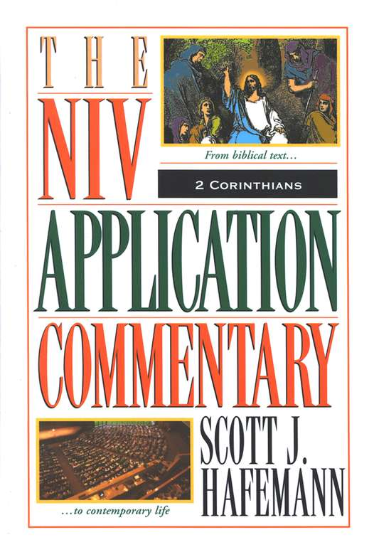 2 Corinthians: NIV Application Commentary [NIVAC]