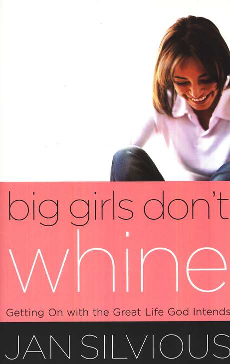 Big Girls Don't Whine