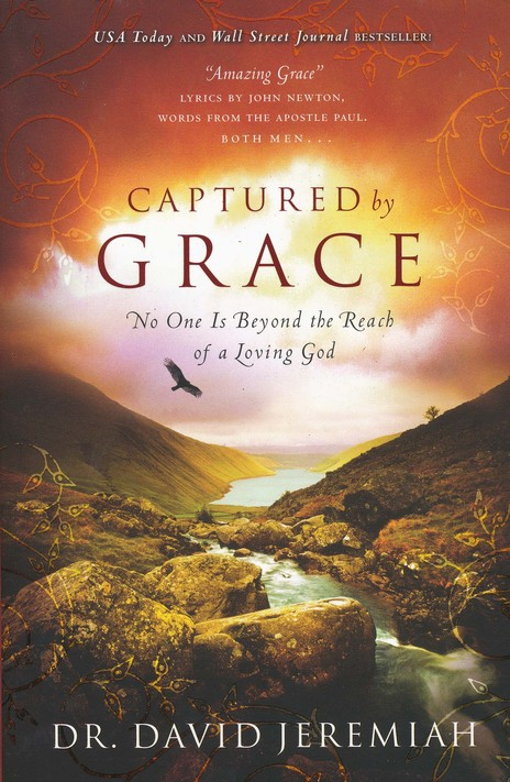 Captured By Grace: No One is Beyond the Reach of a Loving God - Slightly Imperfect