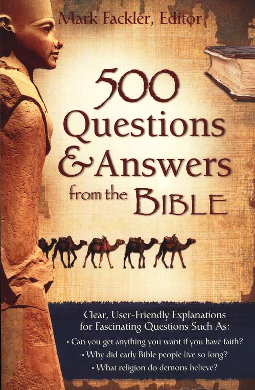 500 Questions & Answers from the Bible-Explaining the Mysteries of Scripture