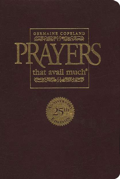 Prayers That Avail Much: 25th Anniversary Leather Gift Edition (burgundy)