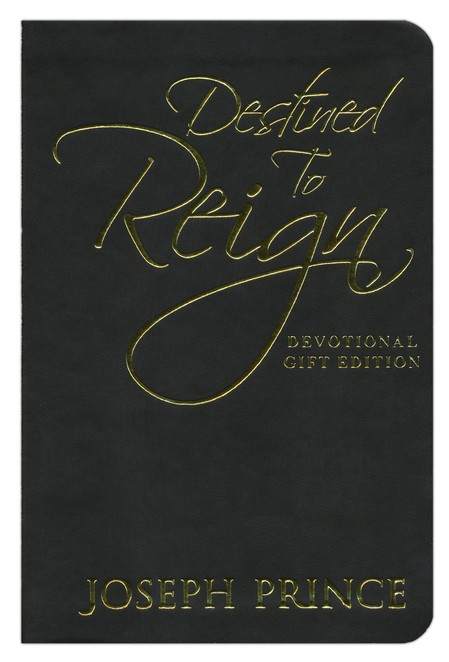 Destined To Reign Devotional, Gift Edition: Daily Reflections for Effortless Success, Wholeness,