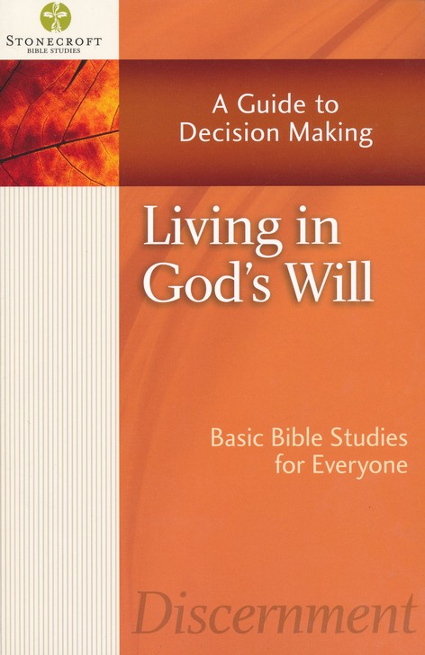 Living in God's Will: A Guide to Decision Making (Ruth)