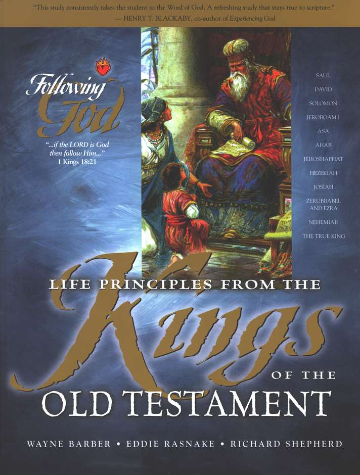 Following God Series: Life Principles from the Kings of the Old Testament