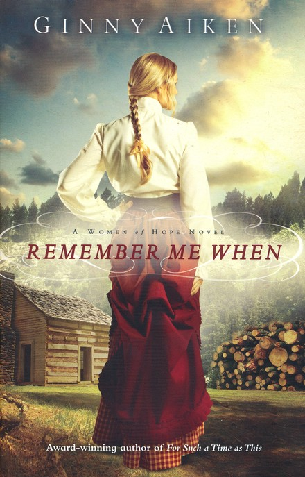 Remember me When, Women of Hope Series #2