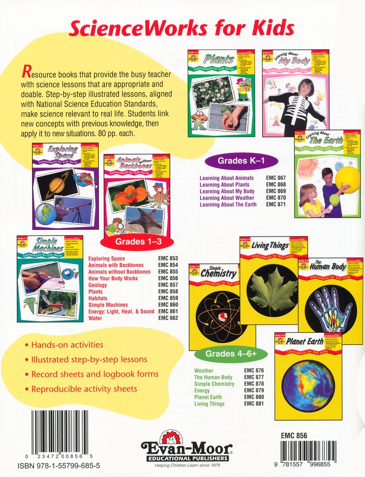 ScienceWorkds for Kids: How Your Body Works, Grade 1-3
