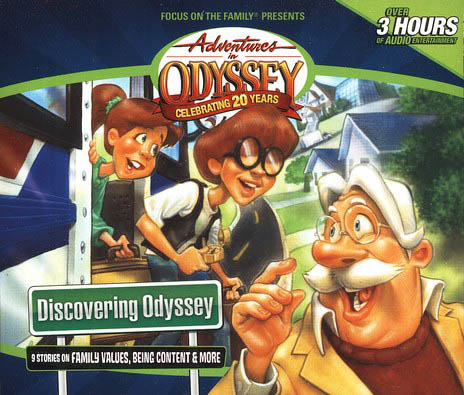 Adventures in Odyssey ® Discovering Odyssey
