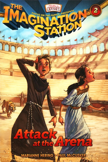 Adventure in Odyssey ~ The Imagination Station: Attack at the Arena