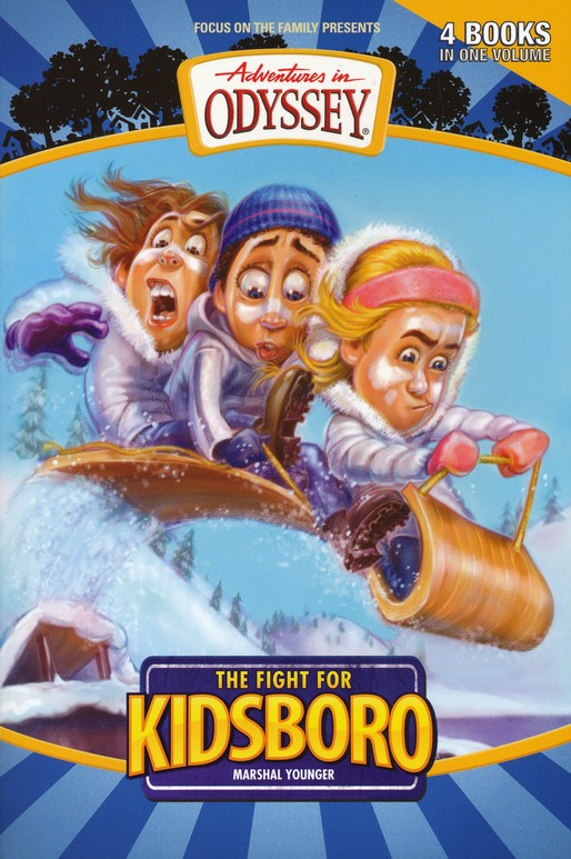Adventures in Odyssey Kidsboro ® Series The Fight for Kidsboro, 4 Books in 1