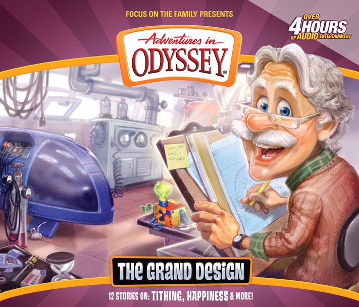 Adventures in Odyssey ® #56: The Grand Design