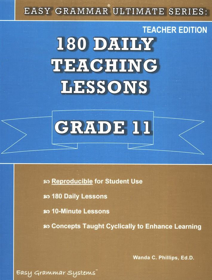 Easy Grammar Ultimate Series: 180 Daily Teaching Lessons, Grade 11 Teacher Text