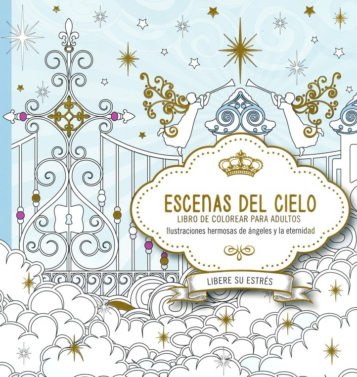 Escenas del Cielo, Libro de Colorear para Adultos (Scenes from ...
