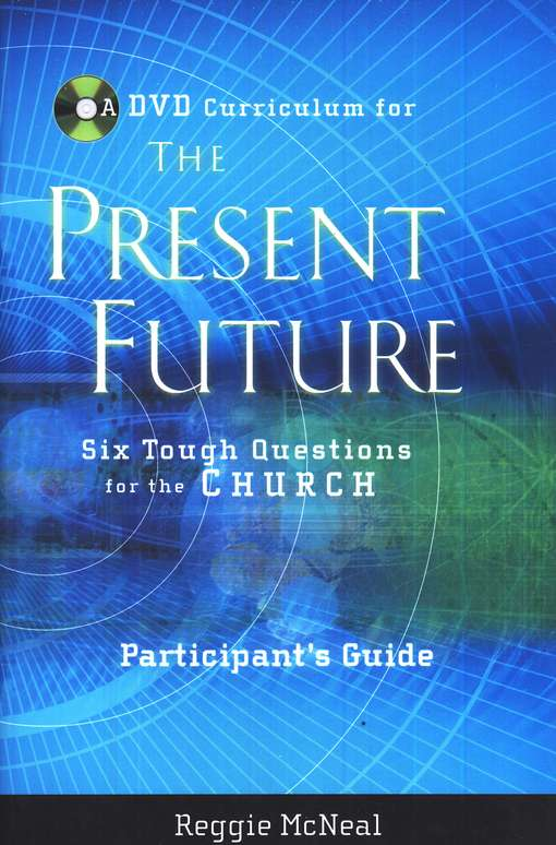The Present Future, Participant's Guide
