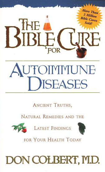 The Bible Cure for Autoimmune Disorders