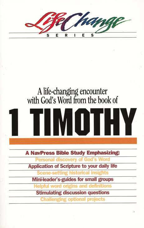 1 Timothy, LifeChange Bible Study