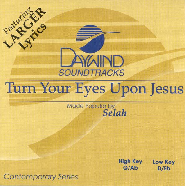 Turn Your Eyes Upon Jesus, Acc CD