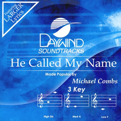 He Called My Name, Accompaniment CD