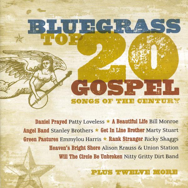 Bluegrass: Top 20 Gospel Songs of the Century CD