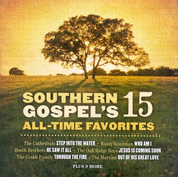 Southern Gospel's 15 All-Time Favorites CD