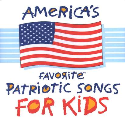 America's Favorite Patriotic Songs For Kids, Compact Disc [CD]