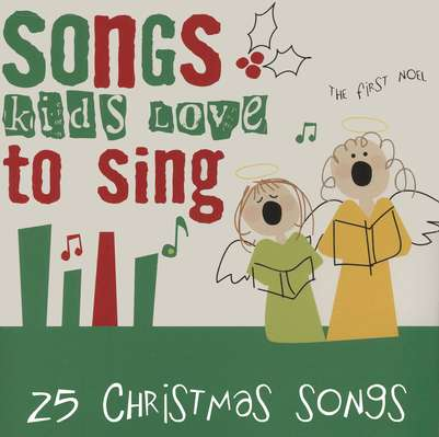 Songs Kids Love to Sing: 25 Christmas Songs, Compact Disc [CD]