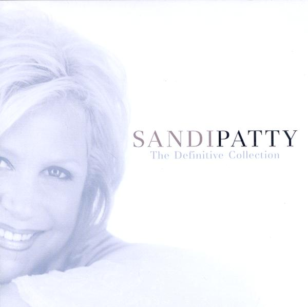 Sandi Patty: The Definitive Collection CD