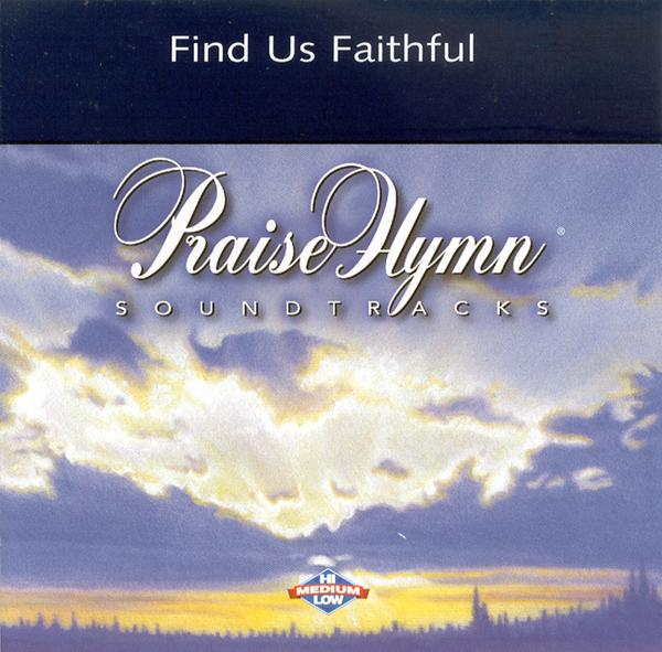 Find Us Faithful, Acc CD