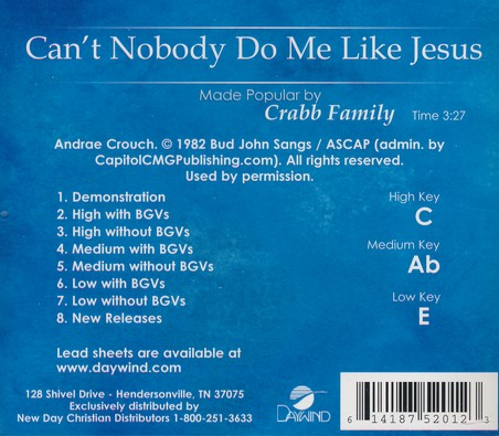 Can T Nobody Do Me Like Jesus The Crabb Family Christianbook Com Original lyrics of nobody but jesus song by kelly price. can t nobody do me like jesus