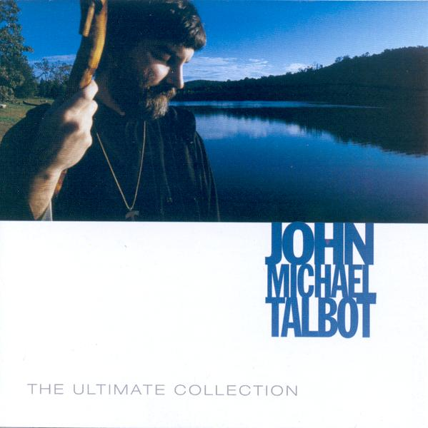 The Ultimate Collection: John Michael Talbot CD
