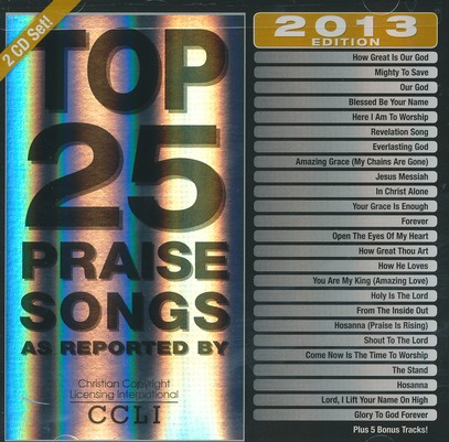 Top 25 Praise Songs, 2013 Edition
