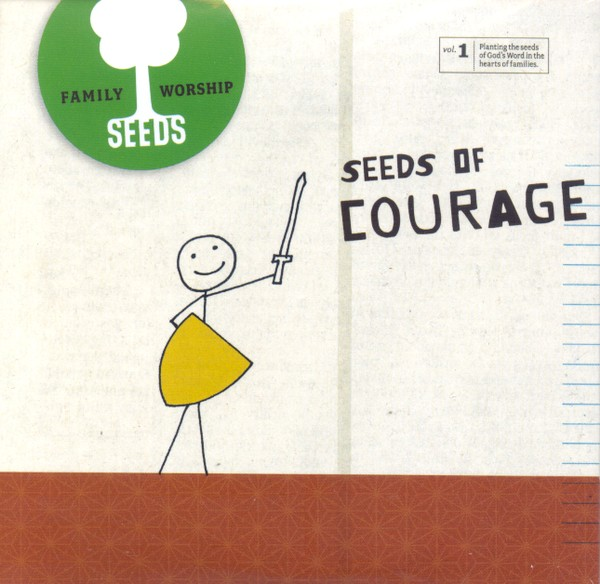 Seeds Family Worship Vol. 1: Courage CD