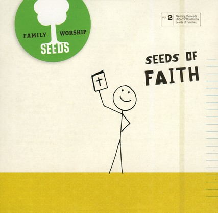 Seeds Family Worship Vol. 2: Faith CD