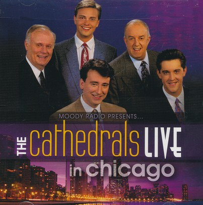 The Cathedrals Live In Chicago