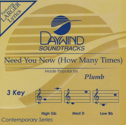 Need You Now (How Many Times), Acc CD