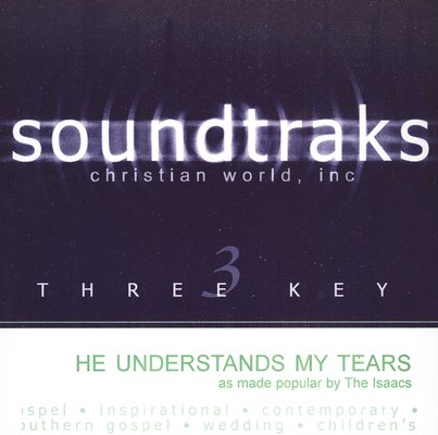 He Understands My Tears, Accompaniment CD
