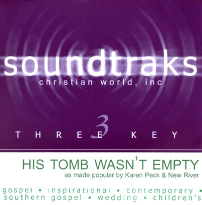 His Tomb Wasn't Empty, Accompaniment CD
