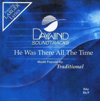 He Was There All the Time, Accompaniment CD