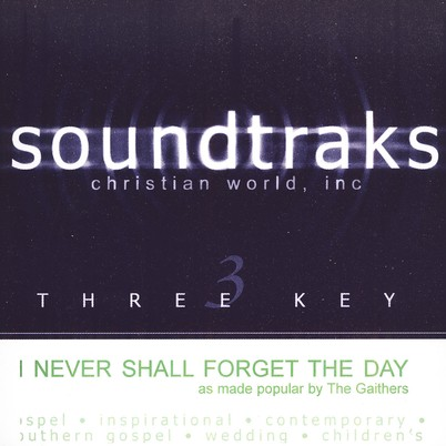 I Never Shall Forget The Day, Accompaniment CD