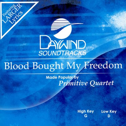 Blood Bought My Freedom, Accompaniment CD
