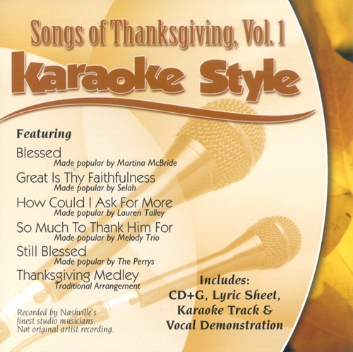 Songs of Thanksgiving, Volume 1, Karaoke Style CD
