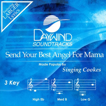 Send Your Best Angel for Mama, Acc CD