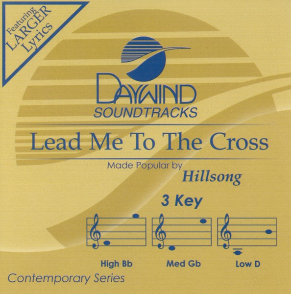 Lead Me To The Cross, Accompaniment CD