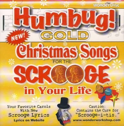 Humbug! Gold: More Christmas Carols for the Scrooge in Your Life